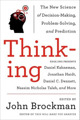 The Marvels and Flaws of our Intuition - How are minds mislead us..... Thinking_brockman