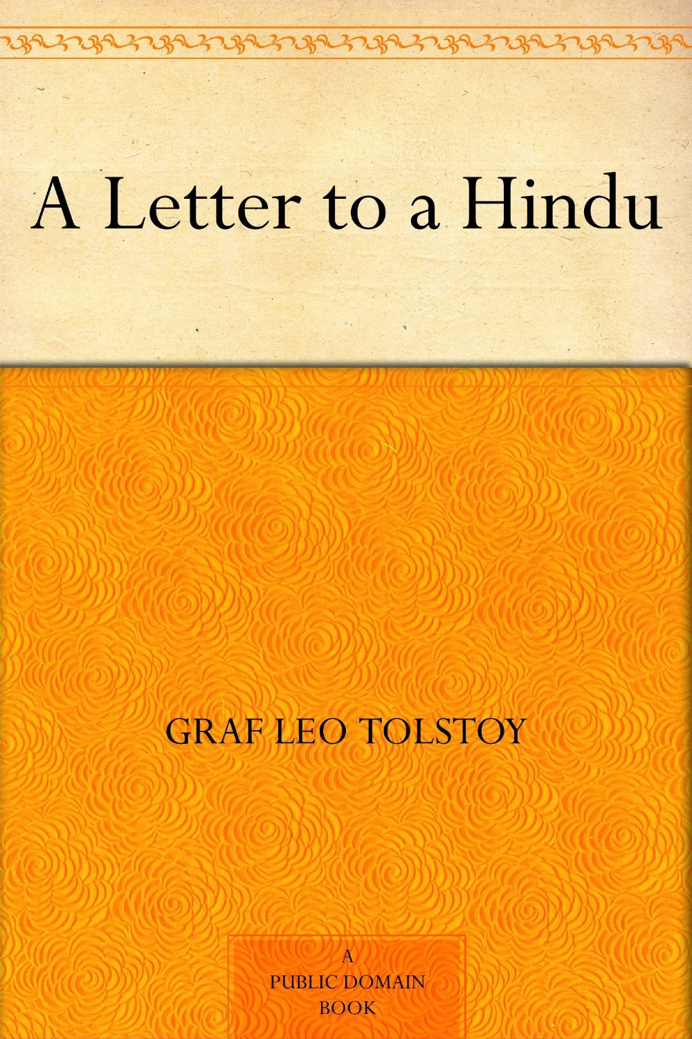 "book pickings — A Letter to a Hindu graf Leo Tolstoy ""Love is"