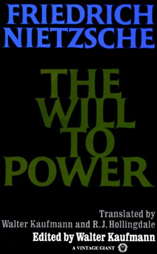 An analysis of friedrich nietzsches book the will to power
